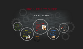 PROBLEMS TO SLEEP