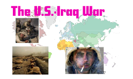 The U.S.-Iraq War