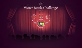 Water Bottle Challenge