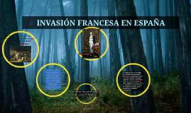 Copy of INVASIÓN FRANCESA EN ESPAÑA