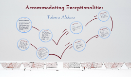 Accommodating Exceptionalities
