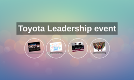 Toyota Leadership event