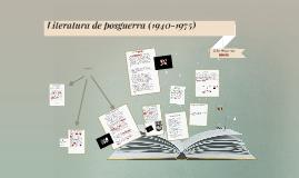 Copy of Literatura de posguerra (1940-1975)