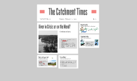 The Catchment Times