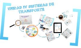 Copy of SISTEMAS DE TRANSPORTE UNIDAD 4