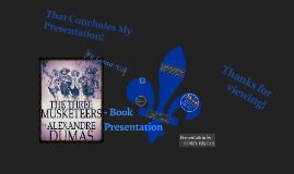 Copy of Copy of The Three Musketeers Book Presentation