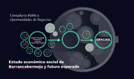 Estado económico social de Barrancabermeja y futuro esperado