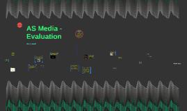 AS Media - Evaluation