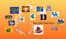 The 2014 Final Four