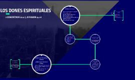Copy of LOS DONES ESPIRITUALES