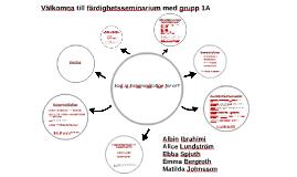 Färdighetsseminarium Grupp 1A