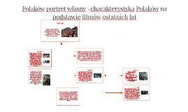 Polaków portret własny -charakterystyka Polaków na podstawie