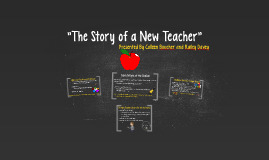 The Story of a New Teacher