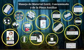 manejo de material estril. contaminado y de la pinza auxilia