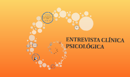 Copy of ENTREVISTA CLINICA PSICOLÓGICA
