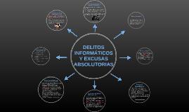 DELITOS INFORMÁTICOS Y EXCUSAS ABSOLUTORIAS