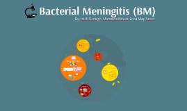 Bacterial Meningitis (BM)