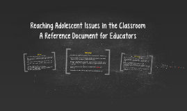 Reaching Adolescent Issues in the Classroom