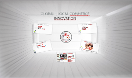 GLOBAL - LOCAL COMMERCE INNOVATION