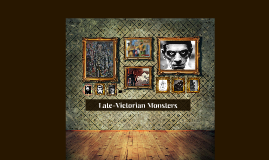 Late-Victorian Monsters