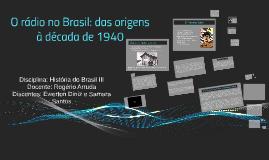Copy of A História do Rádio na Política Brasileira