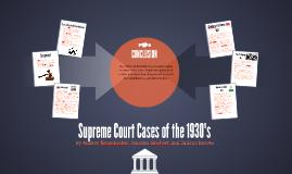 1930's Court Cases
