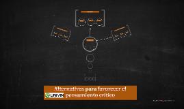 Alternativas para favorecer el pensamiento crítico