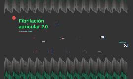 Copy of Fibrilacion auricular