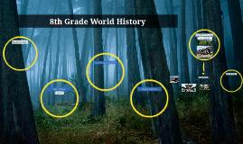 8th Grade World History