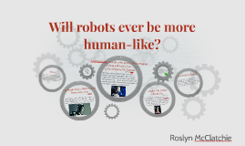 Will robots ever be more human-like?