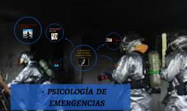 PSIOLOGIA DE EMERGENCIAS