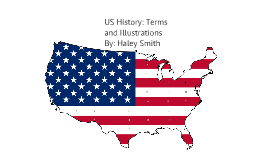 US History: Terms and Illustrations