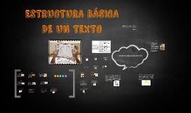 Copy of ESTRUCTURA BÁSICA DE UN TEXTO