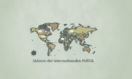 Akteure der internationalen Politik