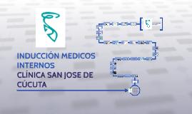 INDUCCIÓN        MEDICOS INTERNOS CLINICA SAN JOSE DE CÚCUTA