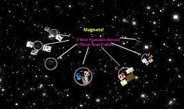 Magnets! (2nd Grade)
