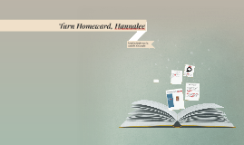 Turn Homeward, Hanalee