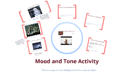 Copy of Mood/Tone activity