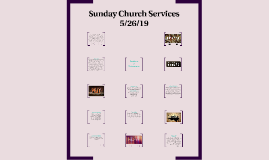 Sunday Church Services 5/26/19