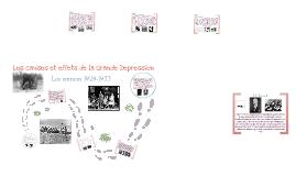 Copy of Les causes et effets de la Grande Dépression