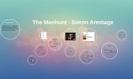 Copy of The Manhunt - Simon Armitage
