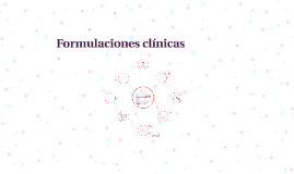 Formulaciones clínicas