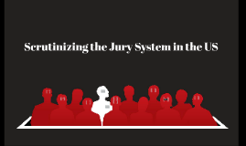 The American Jury System