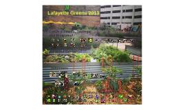Lafayette Greens 2013