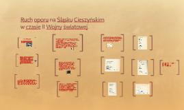 Ruch oporu na Śląsku Cieszyńskim