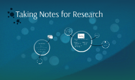 Taking Notes for Research