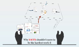 Why SALES shouldn't seem to be the hardest work/d