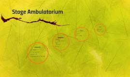 Stage Ambulatorium