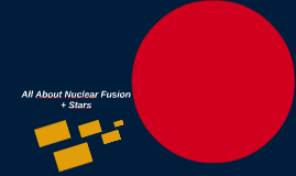 All About Nuclear Fusion