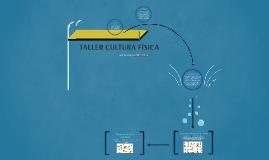 TALLER CULTURA FÍSICA